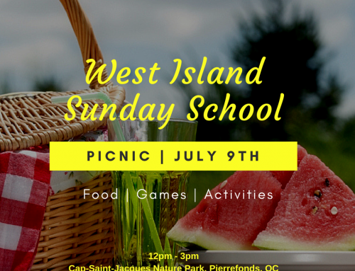 West Island Sunday School Year End Picnic – July 9th